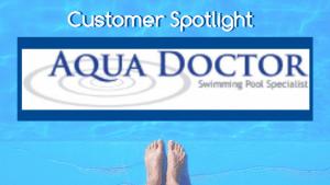 Customer Spotlight: The Aqua Doctor